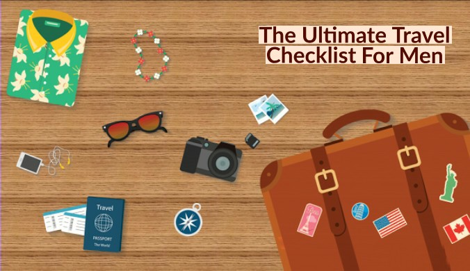 The Ultimate Travel Checklist for Men 1