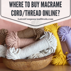 Where to buy Macrame cord thread online